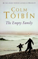 Colm Toibin - The Empty Family Uncorrected proof copy -  - KEX0303164