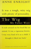 Anne Enright - The Wig my father Wore Uncorrected proof copy -  - KEX0303169