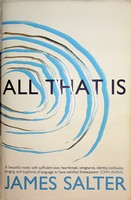 James Salter - All That Is - 9781447238249 - KEX0303174