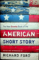Richard Ford - The New Granta Book of the American Short Story - 9781862078475 - KEX0303177