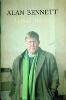Bennett, Alan - Untold Stories - 9780571228300 - KEX0303178