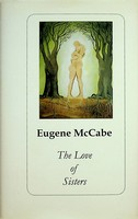 McCabe, Eugene - The Love of Sisters - 9781848400184 - KEX0303192