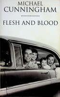 Michael Cunnigham - Flesh and Blood Uncorrected proof -  - KEX0303198