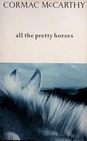 McCarthy, Cormac - All the Pretty Horses (Border Trilogy) - 9780330325318 - KEX0303202