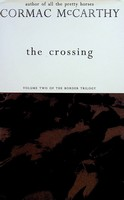 McCarthy, Cormac - The Crossing - 9780330334624 - KEX0303203
