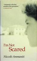 Ammaniti, Niccolò - I'm Not Scared - 9781841952970 - KEX0303206