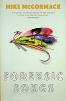 McCormack, Mike - Forensic Songs - 9781843512707 - KEX0303207