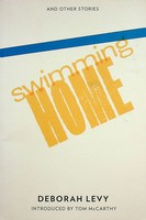 Levy, Deborah - Swimming Home - 9781908276025 - KEX0303210