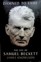 Knowlson, James - Damned to Fame: The Life of Samuel Beckett - 9780747527190 - KEX0303222