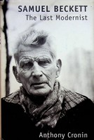 Cronin, Anthony - Samuel Beckett: The Last Modernist - 9780246137692 - KEX0303223