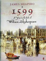 Shapiro, James - 1599: A Year in the Life of William Shakespeare - 9780571214808 - KEX0303233