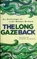 Sinead Gleeson - The Long Gaze Back: An Anthology of Irish Women Writers - 9781848404205 - KEX0303239