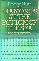 Hogan, Desmond - Diamonds at the Bottom of the Sea - 9780241101230 - KEX0303241
