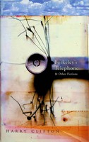 Clifton, Harry - Berkeley's Telephone and Other Fictions - 9781901866506 - KEX0303253