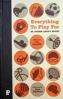 John McAuliffe - Everything to Play for: 99 Poems About Sport - 9781902121574 - KEX0303272