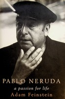 Feinstein, Adam - Pablo Neruda: A Passion for Life - 9780747571926 - KEX0303299
