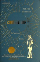 Sinead Gleeson - Constellations Reflections from Life Uncorrected Proof Copy -  - KEX0303304
