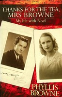 Browne, Phyllis - Thanks for the Tea, Mrs. Browne:  My Life with Noel - 9781874597858 - KEX0303312