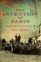 Eric Hazan - The Invention of Paris: A History in Footsteps - 9781844674114 - KEX0303315