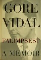 Vidal, Gore - Palimpsest: A Memoir - 9780233988917 - KEX0303319