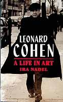 Nadel, Ira B. - LEONARD COHEN: A Life in Art - 9780860519607 - KEX0303390