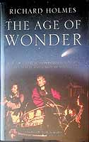 Holmes, Richard - Age of Wonder How the Romantic Generation Discovered the Beauty and Terror of Science - 9780007149520 - KEX0303418