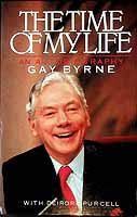 Byrne, Gay - The Time of My Life:  An Autobiography - 9780717116157 - KEX0303425