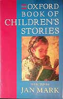 Mark, Jan - The Oxford Book of Children's Stories - 9780192142283 - KEX0303437