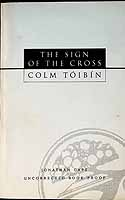 Colm Toibin - The Sign of the Cross uncorrected proof copy -  - KEX0303458