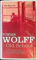 Wolff, Tobias - Old School - 9780747569480 - KEX0303466