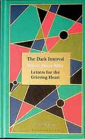 Rilke, Rainer Maria - The Dark Interval: Letters for the Grieving Heart - 9781526602985 - KEX0303497
