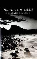 Macleod, Alista - No Great Mischief - 9780224060790 - KEX0303507