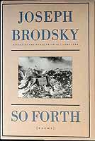 Brodsky, Joseph - So Forth: Poems - 9780374266417 - KEX0303512
