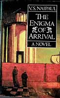Naipaul, V. S. - The Enigma of Arrival: A Novel in Five Sections: Jack's Garden; the Journey; Ivy; Rooks; the Ceremony of Farewell - 9780670815760 - KEX0303515