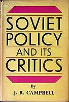 Campbell, J. R. - Soviet Policy And Critics -  - KEX0303832