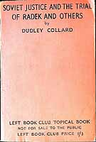 Dudley Collard - Soviet Justice And The Trial Of Radek And Others -  - KEX0303984