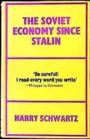 Schwartz, Harry - The Soviet economy since Stalin -  - KEX0304066