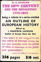 H. E. HOWARD - An outline of European History, Part III 1714 - 1815, The Eighteenth century and the revolution -  - KEX0304086