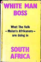 Adamastor - White man boss: Footsteps to the South African Volk Republic -  - KEX0304087