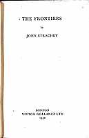 Strachey, John - The Frontiers -  - KEX0304207