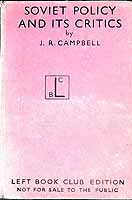 Campbell, J. R. - Soviet Policy And Critics -  - KEX0304761