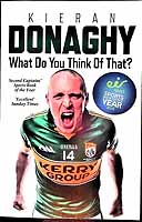 Kieran Donaghy - What Do You Think of That?: My Autobiography - 9781910335666 - KEX0307434