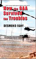 Fahy, Des - How the GAA Survived the Troubles - 9780863278549 - KEX0307438