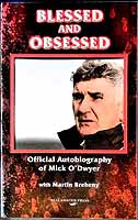 Mick O'Dwyer, , Breheny, Martin - Blessed and Obsessed: The Official Autobiography of Mick O'Dwyer -  - KEX0307439