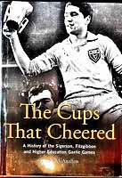 Donal McAnallen - The Cups That Cheered: A History of the Sigerson, Fitzgibbon and Higher Education Gaelic Game - 9781848891609 - KEX0307849
