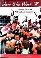 Canny, Richard Joseph, Heagney, Liam Martin - Western Wonders: Galway's 1998 All-Ireland Success -  - KEX0307885