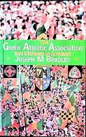 Joseph M. Bradley - G.a.a and Irishness in Scotland - 9781906134013 - KEX0307886