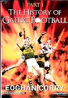 Eoghan Corry - The History of Gaelic Football Part 1 -  - KEX0308003