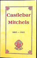 Sean Rice - Castlebar Mitchels: 1885-1985 -  - KEX0308070