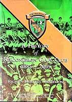 Michael Fahy - A History of the Kilconieron GAA Club 1885-2005 Rich in Hurling Tradition -  - KEX0308089